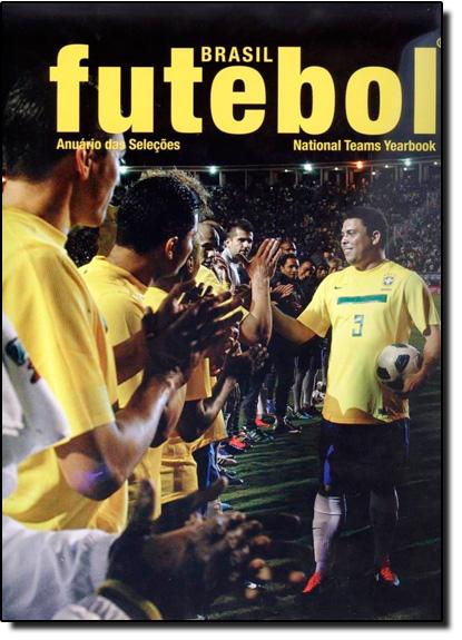 Brasil Futebol: Anuário das Seleções - National Teams Yearbook, livro de Decor Books