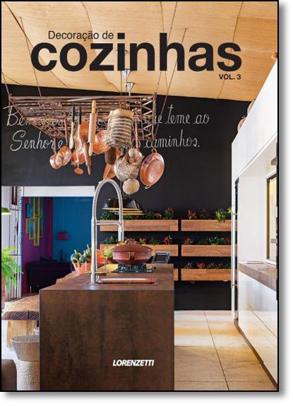 Decoração de Cozinhas - Vol.3, livro de Antonio Carlos Gouveia Júnior