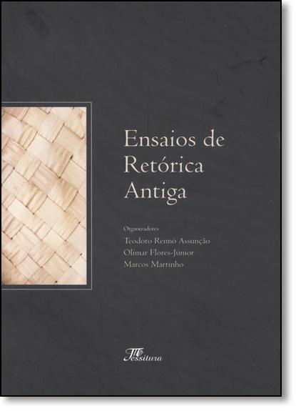 Ensaios de Retórica Antiga, livro de Teodoro Rennó Assunção