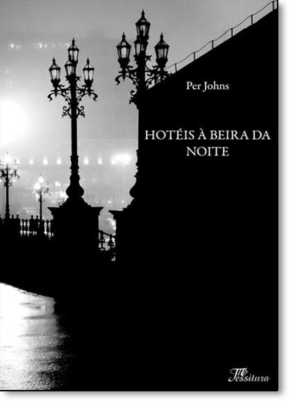 Hotéis À Beira da Noite, livro de Per Johns
