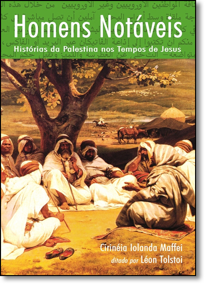 Homens Notáveis: Histórias da Palestina nos Tempos de Jesus, livro de Cirinéia Iolanda Maffei
