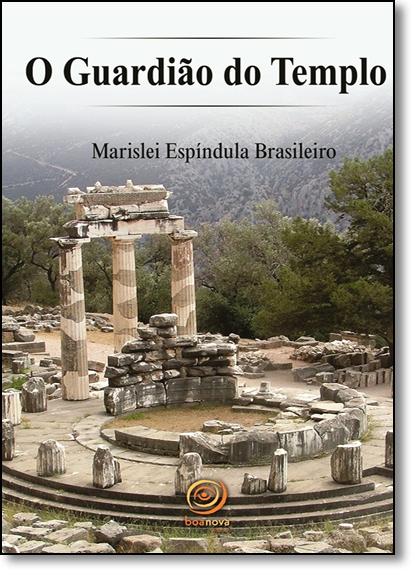 Guardião do Templo, O, livro de Marislei Espíndula Brasileiro