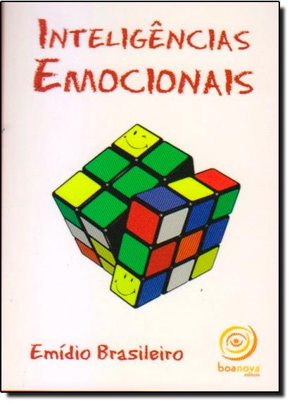 Inteligência Emocionais, livro de Emídio Silva Falcão Brasileiro