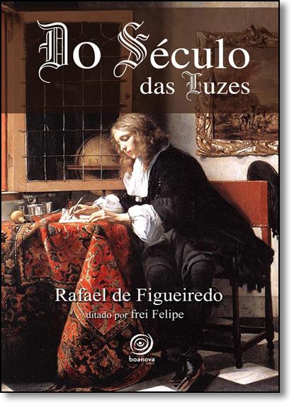 Do Século das Luzes, livro de Rafael de Figueiredo