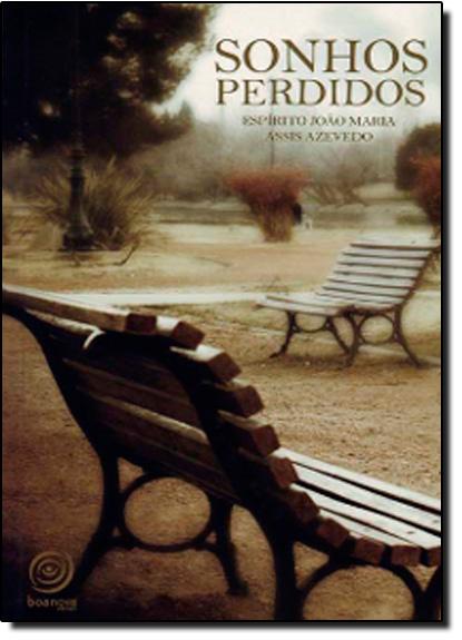 Sonhos Perdidos, livro de João Maria Assis Azevedo