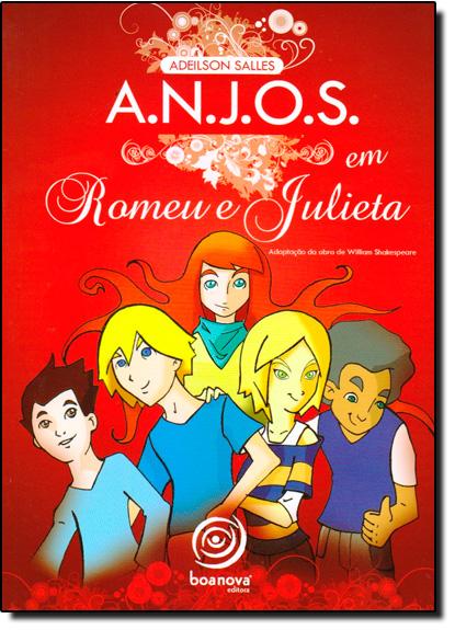 A. N. J. O. S.: em Romeu e Julieta, livro de Adeilson S. Salles