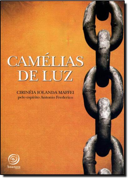 Camélia de Luz, livro de Cirinéia Iolanda Maffei