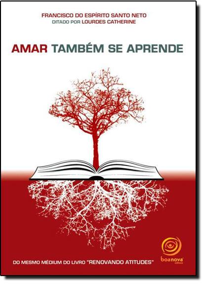 Amar Também se Aprende, livro de Francisco do Espírito Santo Neto