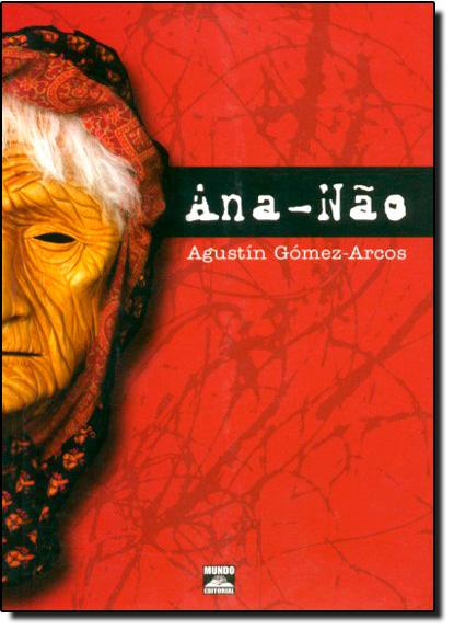 Ana-Não, livro de Augustín Gómez-Arcos