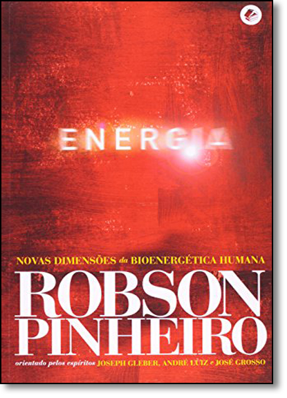 Energia, livro de Robson Pinheiro
