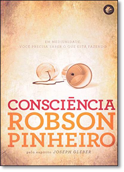 Consciência, livro de Robson Pinheiro