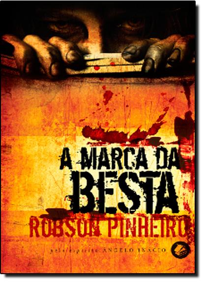 Marca da Besta, A, livro de Robson Pinheiro