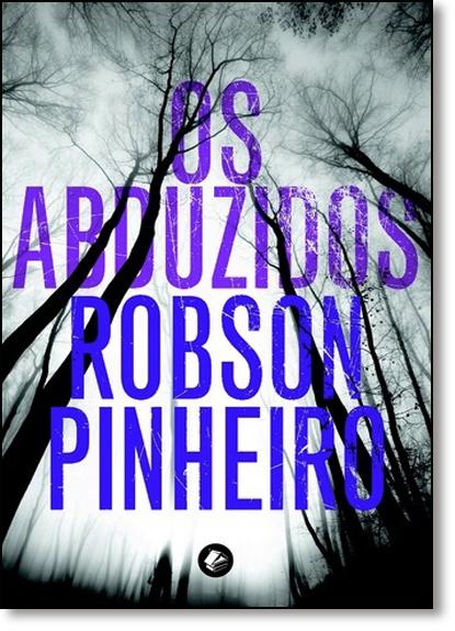 Abduzidos, Os - Vol.4 - Série Cronicas da Terra, livro de Robson Pinheiro