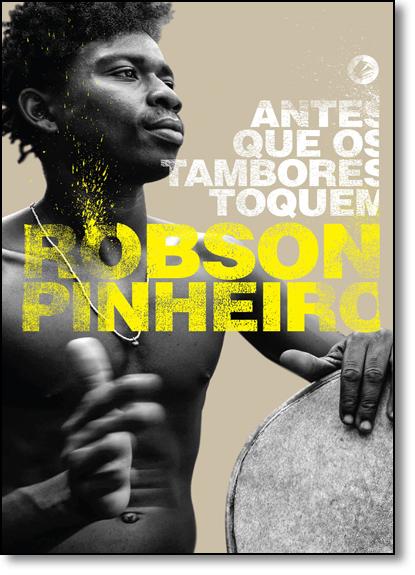 Antes Que Os Tambores Toquem, livro de Robson Pinheiro