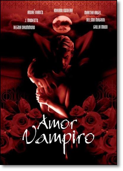 Amor Vampiro, livro de André Vianco