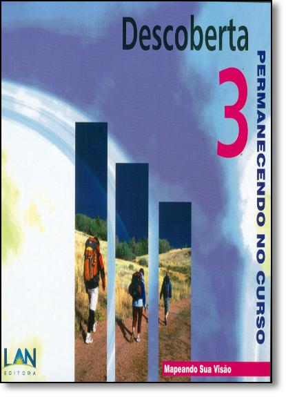 Descoberta 3: Permanecendo no Curso - Mapeando sua Visão, livro de Bethany World Prayer Center