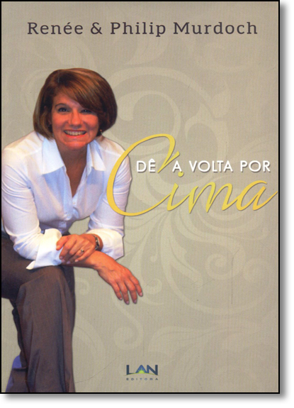Dê a Volta por Cima + Dvd, livro de Renée Murdoch