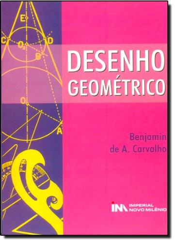 Desenho Geométrico, livro de Benjamin De Carvalho