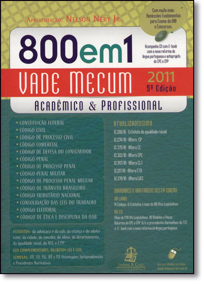 Vade Mecum 800 em 1 2011: Acadêmico e Profissional com Cd, livro de Nelson Nery Junior