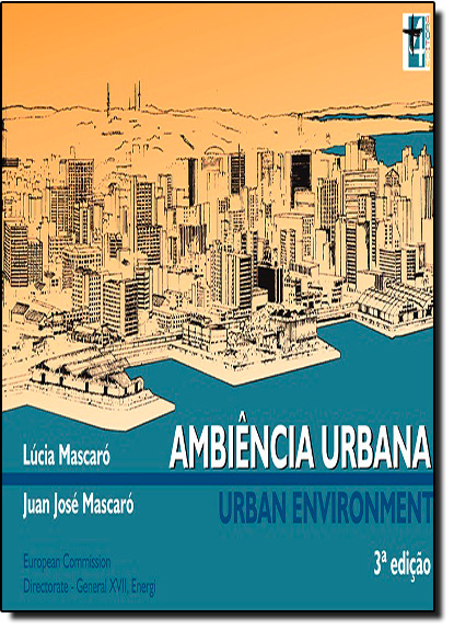 Ambiência Urbana: Urban Environment, livro de Lúcia Mascaró