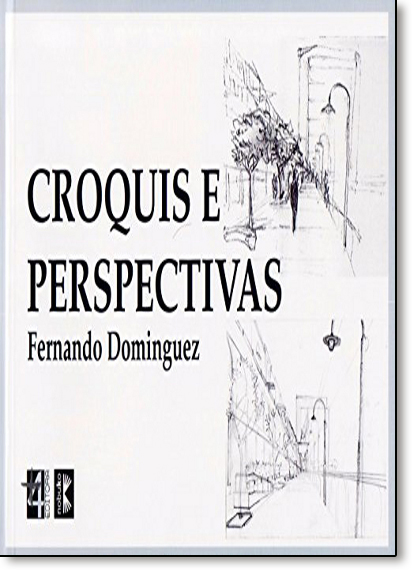 Croquis e Perspectivas, livro de Fernando Domingues