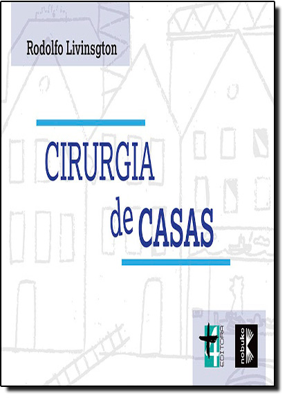 Cirurgia de Casas, livro de Rodolfo Livinsgton