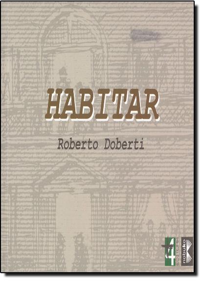 Habitar, livro de Roberto Doberti