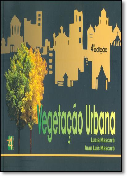 Vegetação Urbana, livro de Lúcia Mascaró