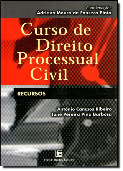 CURSO DE DIREITO PROCESSUAL - RECURSOS, livro de RIBEIRO/BARBOSA