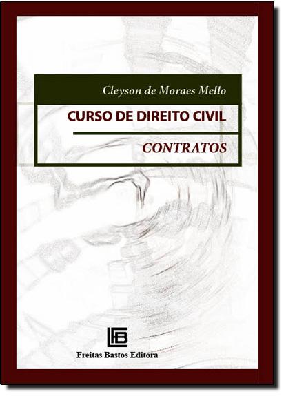 Direito Civil: Contratos, livro de Cleyson de Moraes Mello