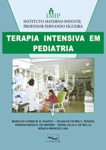 TERAPIA INTENSIVA EM PEDIATRIA, livro de IMIP / DUARTE