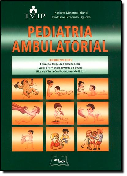 Pediatria Ambulatórial, livro de Eduardo Jorge da Fonseca Lima