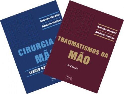 Colecao Cirurgia e Traumatismo da Mao - 2 Volumes, livro de PARDINI