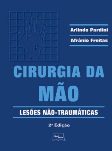 CIRURGIA DA MÃO                                                                                     , livro de PARDINI
