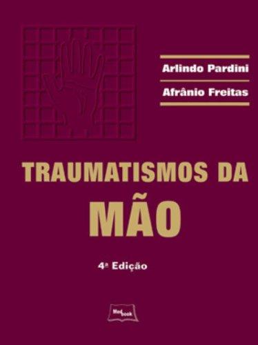 Traumatismos da Mão, livro de PARDINI