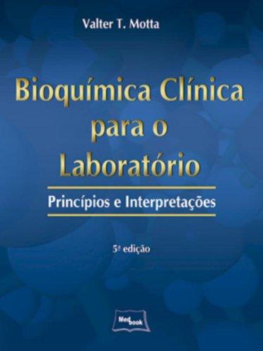 Bioquímica Clínica Para o Laboratório: Príncipios e Interpretações, livro de MOTTA