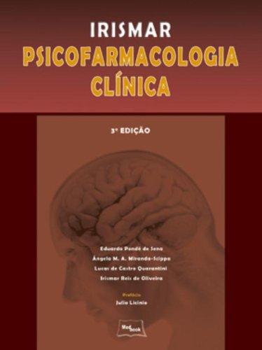 Irismar Psicofarmacologia Clínica, livro de Eduardo Pondé de Sena