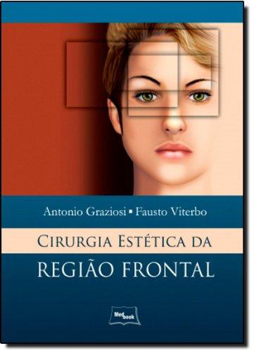 Cirurgia Estética da Região Frontal, livro de Antônio Graziosi