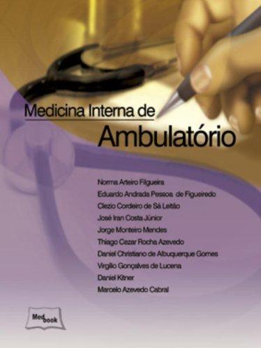 Medicina Interna de Ambulatório, livro de Norma Arteiro Filgueira