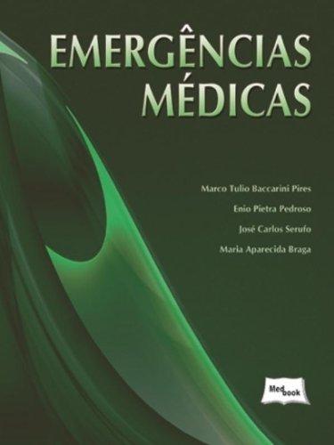 Emergências Médicas, livro de Marco Tulio Baccarini Pires