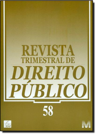 Revista Trimestral de Direito Publico - Nº 58, livro de Equipe Malheiros