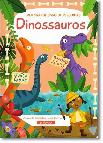 Dinossauros: Meu Grande - Livro de Perguntas, livro de Yoyo Books