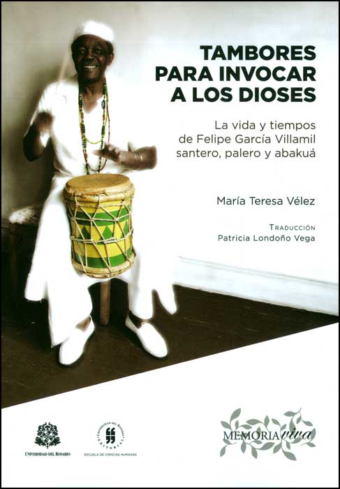 Tambores para invocar a los dioses, livro de María Teresa Vélez