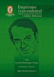 Empirismo trascendental: Génesis y desarrollo de la filosofia de Gilles Deleuze, livro de Gonzalo Montenegro Vargas