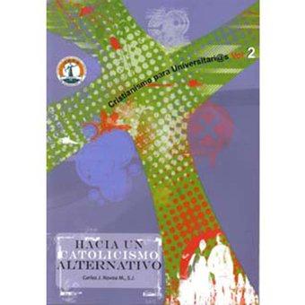 Hacia un catolicismo alternativo, livro de Carlos J. Novoa M.