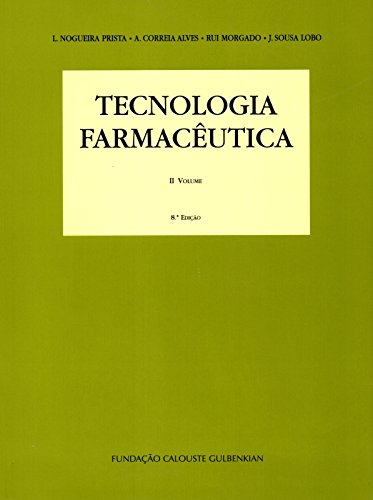 Tecnologia Farmacêutica - Volume 2, livro de L. Nogueira Prista