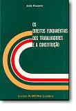Direitos Fundamentais dos Trabalhadores e a Constituição, livro de João Caupers