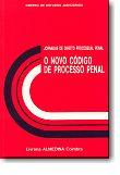 O Novo Código de Processo Penal - I Jornadas de Direito Processual Penal, livro de Centro de Estudos Judiciários