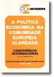 A Política Económica na Comunidade Europeia Alargada, livro de Inteuropa