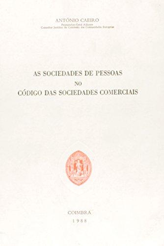 As Sociedades de Pessoas no Código das Sociedades Comerciais, livro de António Agostinho Caeiro